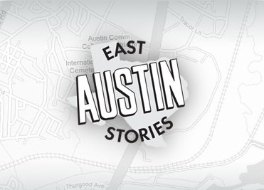 East Austin Stories 2013