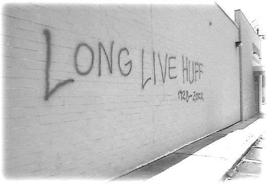 Long Live Huff!
